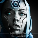 Defined Destiny/Nick Grater
