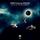 Pilots of the Millennium/Karim S