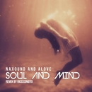 Soul And Mind - Single/NAXOUND & Alove & Riccicomoto