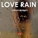 Love Rain - Single/Hakan Dundar