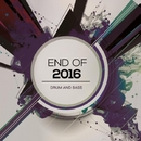 Drum And Bass: End Of 2016/Spyke & Rautu & Centaurus B & Flanger Drummer & Uachik & The Mord & DMPR & Marcus Zero & Drumliar & Bogoslovsky