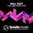 The Greatest Hits/Will Fast
