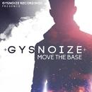 Move The Bass/GYSNOIZE