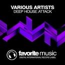 Deep House Attack/Infuture & DJ Favorite & DJ Kharitonov & Will Fast & DJ Lykov & DJ Zhukovsky & Lykov & Get Twice & Different Guys & Sandy Lee & Jayson Brown & Murrell