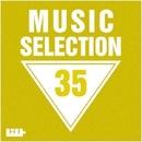 Music Selection, Vol. 35/Alex Bent & Royal Music Paris & Candy Shop & Dino Sor & Deep Control & Big & Fat & Fcode & Dj Kolya Rash & Electro Suspects & GremWiser