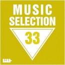 Music Selection, Vol. 33/Alekssandar & Alexandr Frost & Royal Music Paris & Central Galactic & Candy Shop & Big Room Academy & Andre Hecht & David Maestro & Baseman & Breshia