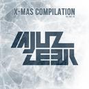 X-Mas Compilation, Vol.5/DJ I. GlazkoV & Central Galactic & DJ Tivey & DJ Vantigo & Bukat & Dj Solar Riskov & Brother D & DJ.Romana & DJ Marininsk