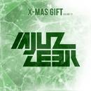 X-Mas Gift, Vol.1/Alex Greenhouse & Alex Nail & 13 Floor & Elektron M & Astiom & Elefant Man & Adaptico & ATLANTIC CITY & Alex Philipp