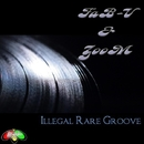 Illegal Rare Groove/FAB-V & Zoom