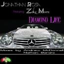 Diamond Life/Jonathan Rosa & Andre McDonell