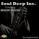 Saxophonize/Soul Deep Inc.