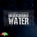 Underground Water/Humberto Fabrette