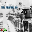 The Arrival EP/Matthew Collins