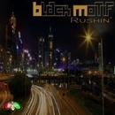 Rushin'/Black Motif & Funkndy