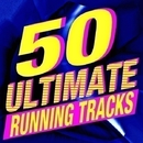 50 Ultimate Running Tracks/Running Music Workout