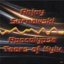 Apocalypse, Tears Of Kyiv - Single/Anjey Sarnawski
