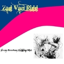 It's My Freedom/Zag Van Rigg