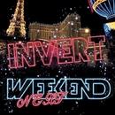 Next Weekend - Single/Invert