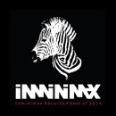Inminimax Records#Best Of 2014/Victor Ruiz & Simple Jack & Groove Delight & Plastic Robots & Alok & Bad Boss & Gabriel Boni & Atha & Erick S. & Vitor Munhoz & Lucas Magalhaes