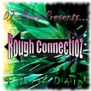 Rough Connectionz/DJ-Pipes