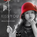 Kiss You/DJ Ciaco & Alfonso Ciavoli Cortelli