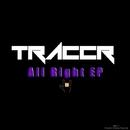 All Right EP/Traccr