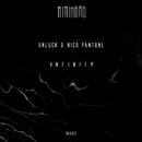 Infinity/Unluck & Nico Pantone