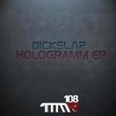 Hologramm/Dickslap