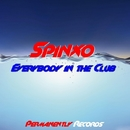 Everybody  In  The Club  - Single/Spinxo