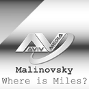 Where Is Miles - Single/Malinovsky