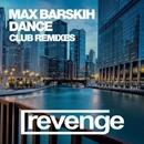 Dance (Remixes)/Max Barskih