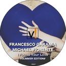 I Found Your Love SUMMER EDITION/Michael Fiorente & Francesco Caramia & Mattia Malerba & Steve Love