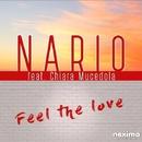 Feel The Love (feat. Chiara Mucedola) - Single/Nario