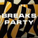 Breaks Party/DJ Vantigo & Sled & Plazmatron & ArturBurner & 2fm & Tektoys & PCP