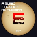 The Shift Of The Mind EP/R Music