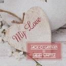 My Love/Jack-o'-Lantern
