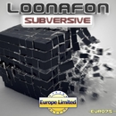 Subversive - Single/Loonafon