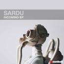 Incoming EP/Sardu