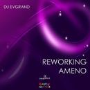 Reworking Ameno - Single/Dj Evgrand