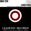 """Secret Life Of Underground """"Part 1' ALBUM/Tamer Fouda"""