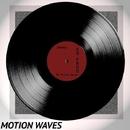 Motion Waves - Single/CG Prod