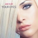 Your Eyes - Single/Jane Klos