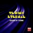 Techno Eternal (Colours Of Techno)/Bubbles & C@P & DJ Scana & Nitro & DJ Dragon & Obi One & Sirius 5 & Stylus & Etoile & Protronic & Rosso Profondo & DJ Kozmo & 220 Volt & Noises Flowers & DJ Egoiste