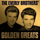 The Everly Brothers' Golden Greats/The Everly Brothers