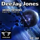 Seven Meteors/DeeJay Jones