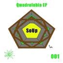 Qwadrofobia EP/SoUp