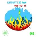 Cold Fire EP/Kwadratt & DJ OleG