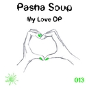 My Love DP - Single/Pasha Soup