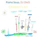 Children's Art - Single/DJ OleG & Pasha Soup
