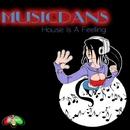 House Is A Feeling/T-Quez & Musicdans